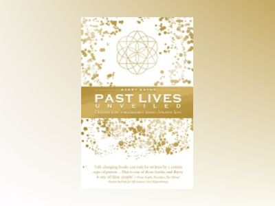 Past Lives Unveiled av Barry Eaton