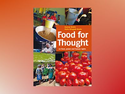 Food for thought : on food, power and human rights av Gunnar Brulin