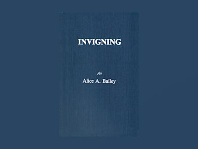 Invigning (2u) av Alice A Bailey