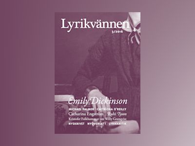 Lyrikvännen 3(2016) av Emily Dickinson
