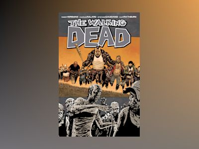 The Walking Dead volym 21. FRED av Robert Kirkman