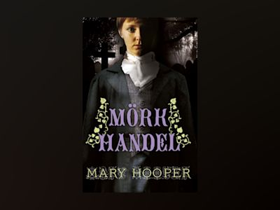 Mörk handel av Mary Hooper