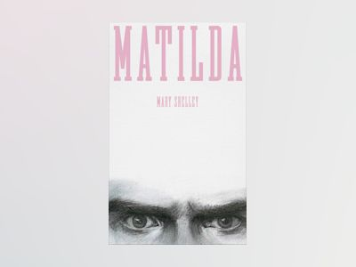 Matilda av Mary Shelley