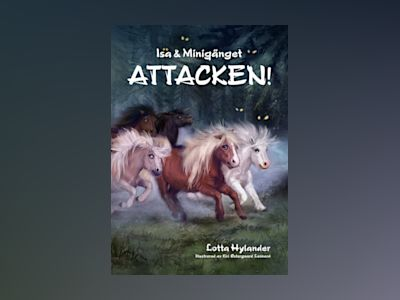 Attacken! av Lotta Hylander