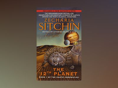 Twelfth Planet: Book I Of The Earth Chronicles (M) (New Edition) av Zecharia Sitchin