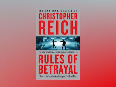 Rules of Betrayal av Christopher Reich