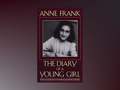 Diary of a young girl av Anne Frank