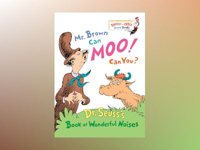 Mr. Brown Can Moo! Can You? av Dr Seuss