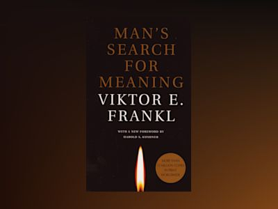 Man's Search for Meaning av Viktor E. Frankl