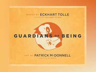 Guardians of Being av Eckhart Tolle