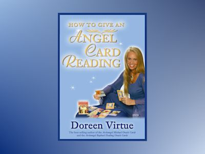 How to Give an Angel Card Reading av Doreen Virtue