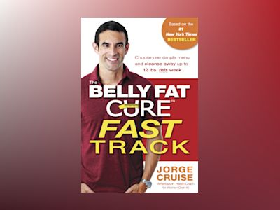 The Belly Fat Cure Fast Track? av Jorge Cruise