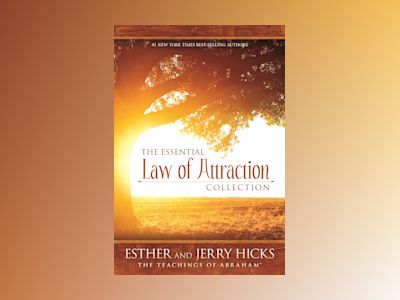 Essential law of attraction collection av Jerry Hicks