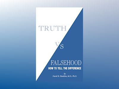 Truth vs. Falsehood av David R. Hawkins