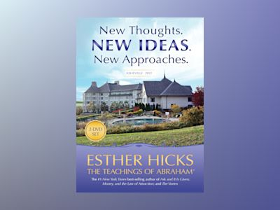 New Thoughts. New Ideas. New Approaches. av Esther And Jerry Hicks
