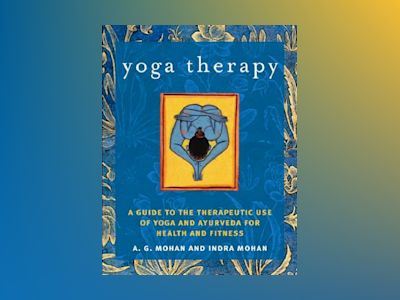 Yoga therapy av A.g. Mohan