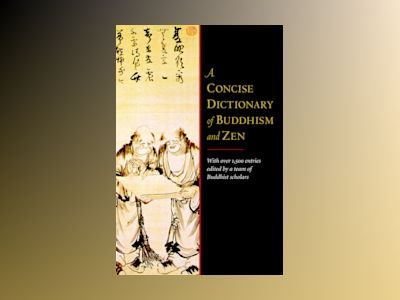 A Concise Dictionary of Buddhism and Zen av Franz-Karl Ehrhard
