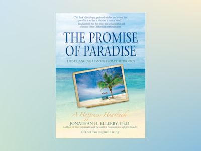 Promise of Paradise, The av Jonathan H. Ellerby