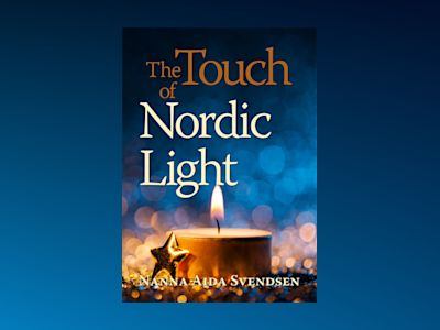 The Touch of Nordic Light av Nanna Aida Svendsen