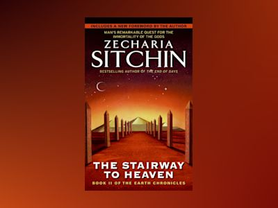 Stairway To Heaven: Book Ii Of The Earth Chronicles (New Edition) av Zecharia Sitchin