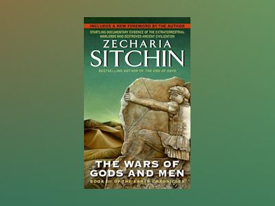Wars Of Gods And Men: Book Iii Of The Earth Chronicles (New Edition) av Zecharia Sitchin