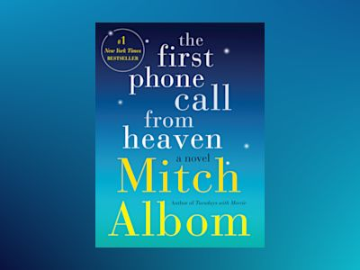The First Phone Call from Heaven av Mitch Albom