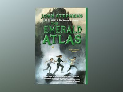 The Emerald Atlas av John Stephens