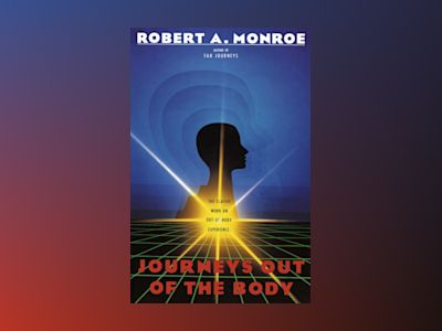 Journeys Out of the Body av Robert Monroe