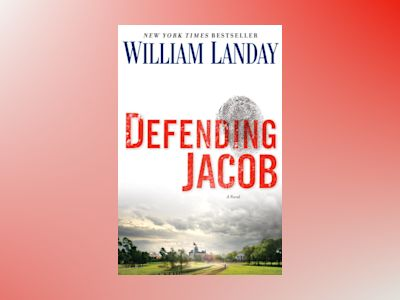 Defending Jacob av William Landay