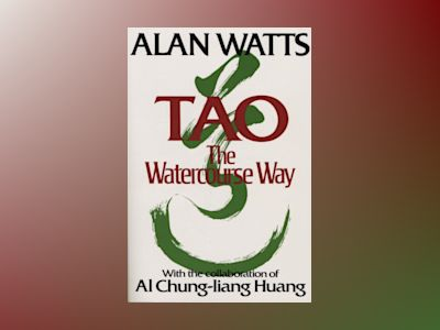 Tao: The Watercourse Way av Watts Alan & Huang C