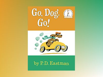 Go, Dog. Go! av P.D. Eastman