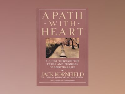 A Path with Heart av Jack Kornfield