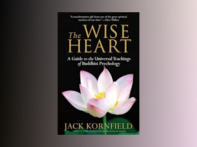 The Wise Heart av Jack Kornfield