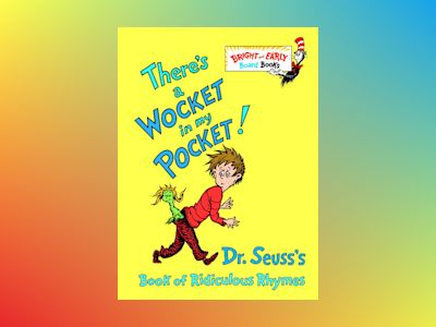 There's a Wocket in My Pocket! av Dr Seuss