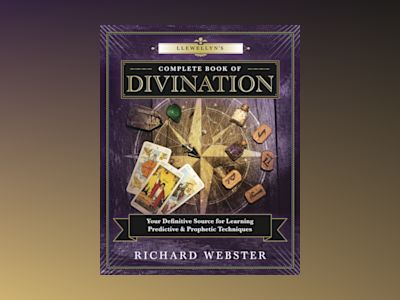 Llewellyns complete book of divination - your definitive source for learnin av Webster Richard