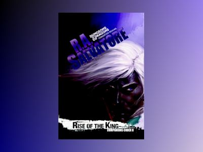 Rise of the King av R A Salvatore