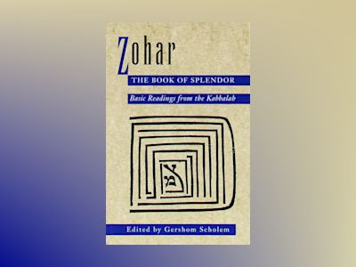 Zohar: The Book of Splendor av Gershom Scholem