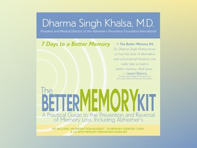 Better memory kit - a practical guide to the prevention and reversal of mem av Dharma Singh Khalsa