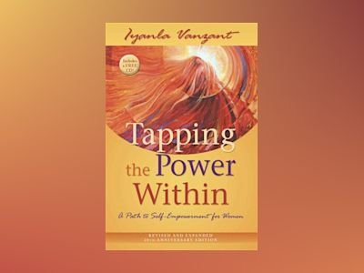 Tapping the power within - a path to self-empowerment for women av Iyanla Vanzant