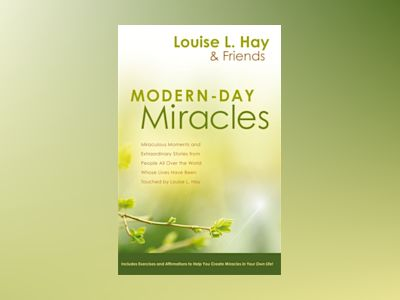 Modern-day miracles av Louise L. Hay