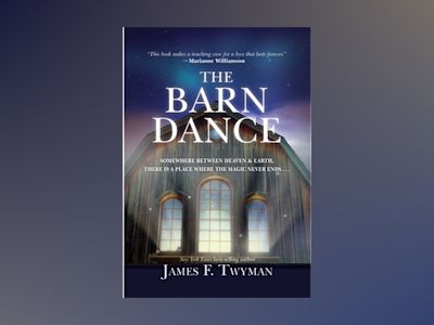 Barn dance - somewhere between heaven and earth, there is a place where the av James F Twyman