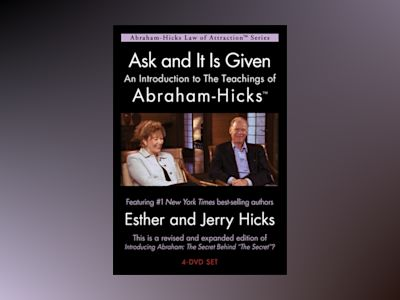 Ask And It Is Given av Esther And Jerry Hicks