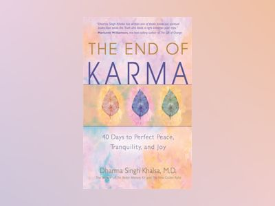 The End of Karma av Dharma Singh Khalsa