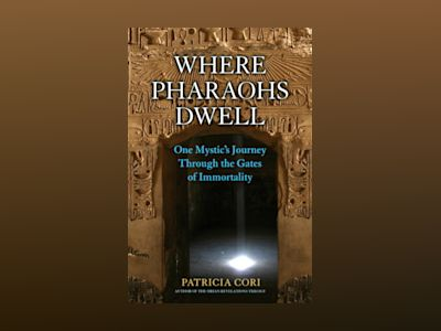 Where Pharaohs Dwell av Patricia Cori