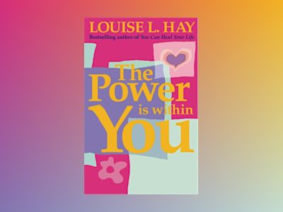 Power is within you av Louise Hay