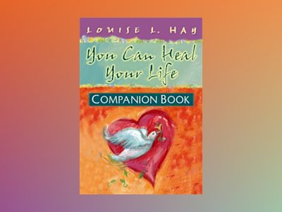 You can heal your life companion book av Louise L. Hay