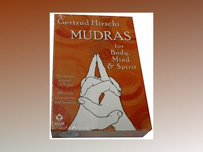 Mudras for Body, Mind and Spirit: The Handy Course in Yoga [With 68 Cards for Practice] av Gertrud Hirschi