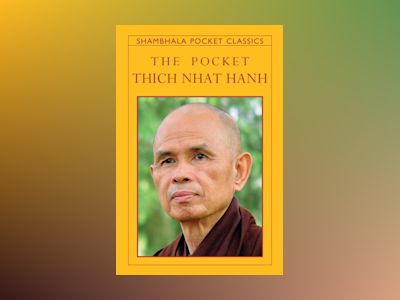 The Pocket Thich Nhat Hanh av Thich Nhat Hanh