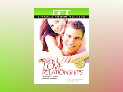 EFT for Love Relationships av Dawson Church