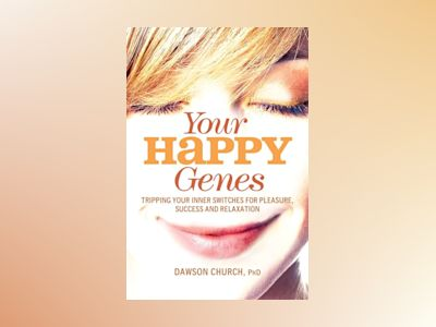 Your Happy Genes av Dawson Church